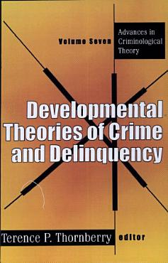 Developmental Theories Of Crime And Delinquency PDF