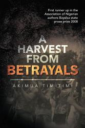 A Harvest From Betrayals Book PDF