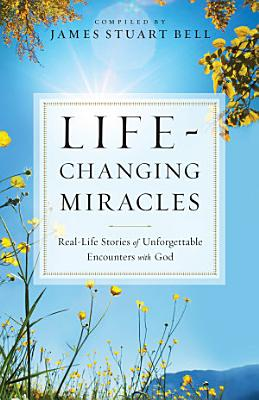 Life Changing Miracles