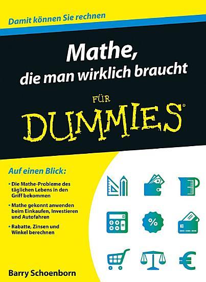 Mathe  die man wirklich braucht f  r Dummies PDF