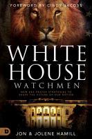 White House Watchmen PDF