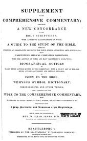 The Comprehensive Commentary on the Holy Bible: Containing the Text According to the Authorized Version ...