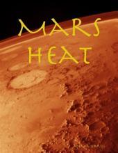 Mars Heat