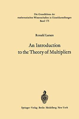 An Introduction to the Theory of Multipliers