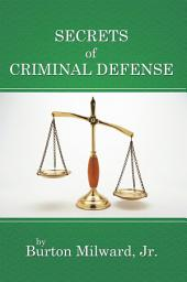 Secrets of Criminal Defense