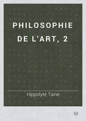Philosophie de l'art: Volume 1
