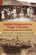 Indian Emigrants to Sugar Colonies PDF