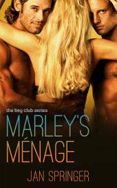 Marley's Menage