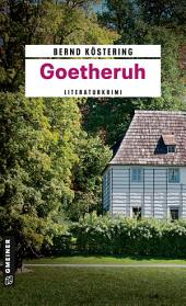 Goetheruh: Kriminalroman