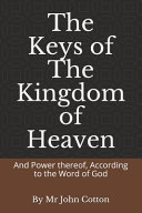 The Keys of the Kingdom of Heaven