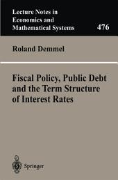 Fiscal Policy, Public Debt and the Term Structure of Interest Rates