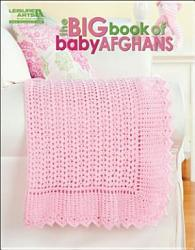 The Big Book of Baby Afghans PDF