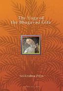The Yoga of the Bhagavad Gita Book