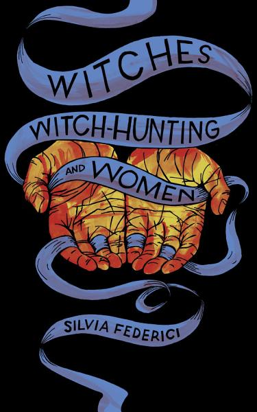 Download Witches  Witch Hunting  and Women Book