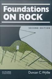 Foundations on Rock: Engineering Practice, Second Edition, Edition 2