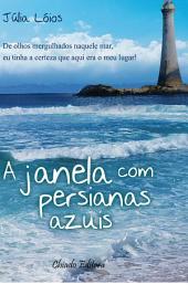 A Janela com Persianas Azuis