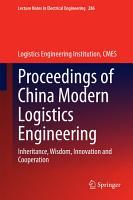 Proceedings of China Modern Logistics Engineering PDF
