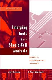 Emerging Tools for Single-Cell Analysis: Advances in Optical Measurement Technologies