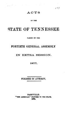 Acts of the State of Tennessee Passed at the General Assembly PDF