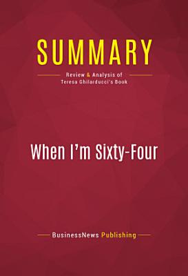 Summary  When I m Sixty Four