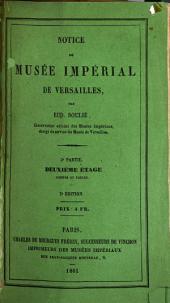 Notice du Musée imperial de Versailles: Deuxième étage; jardins et tables