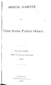 Official Gazette of the United States Patent Office: Volumes 794-795