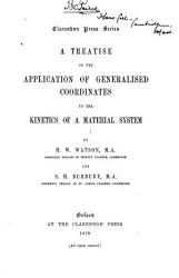 A Treatise on the Application of Generalised Coordinates to the Kinetics of a Material System PDF