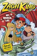 Zach King My Magical Life Book PDF