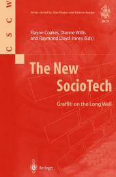 The New SocioTech: Graffiti on the Long Wall