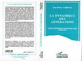 La dynamique des générations: Activité individuelle et changement social (1968-1993)