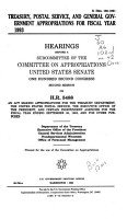 Treasury  Postal Service  and General Government Appropriations for Fiscal Year 1993 PDF