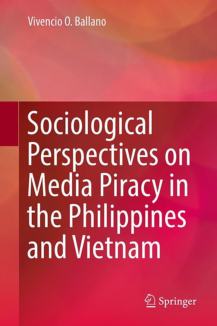 Sociological Perspectives on Media Piracy in the Philippines and Vietnam