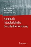 Handbuch Interdisziplin  re Geschlechterforschung PDF
