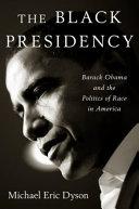 The Black Presidency