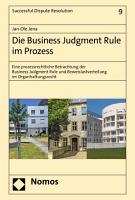 Die Business Judgment Rule im Prozess PDF