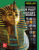 Discovering Our Past  A History of the World  Student Edition Book