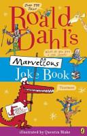 Roald Dahl s Marvellous Joke Book PDF