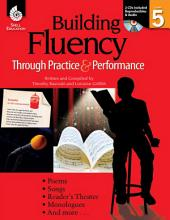 Building Fluency Through Practice & Performance: Grade 5