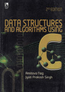 Data Structures and Algorithms Using C, 2nd Edition