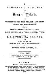 A Complete Collection of State Trials and Proceedings for High Treason and Other Crimes and Misdemeanors: From the Earliest Period to the Year 1783, with Notes and Other Illustrations, Volume 30