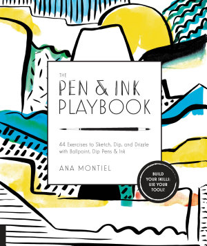 The Pen   Ink Playbook