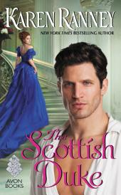 The Scottish Duke: A Dukes Trilogy Novel