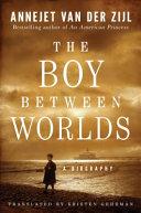The Boy Between Worlds Book PDF