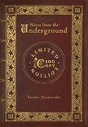 Notes from the Underground (100 Copy Limited Edition)