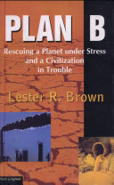 Plan B  Rescuing A Planet Under Stress And A Civilization In Trouble