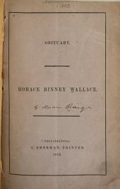 Obituary, Horace Binney Wallace