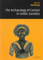 The Archaeology of Contact in Settler Societies PDF