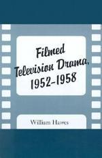Filmed Television Drama, 1952-1958