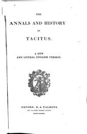 The Annals and History of Tacitus: A New and Literal English Version