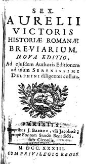 Sex. Aurelii Victoris Historiae romanae breviarium